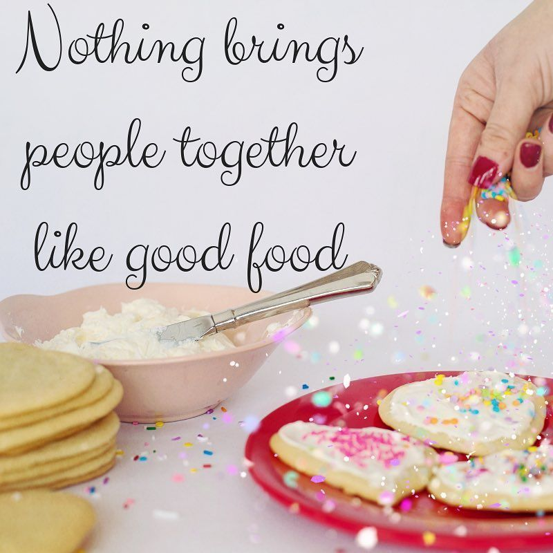 Nothing brings people together like food! baking quotes