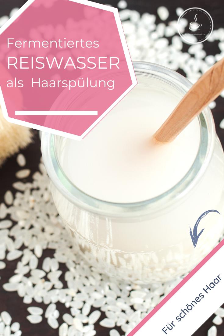 Fermentiertes Reiswasser für die Haare