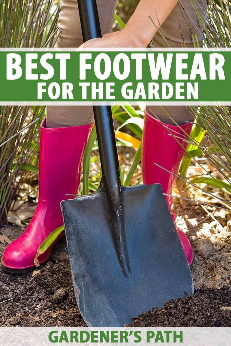 433d63223045a6bda211e6cf305331f2 - What Are The Best Boots For Gardening