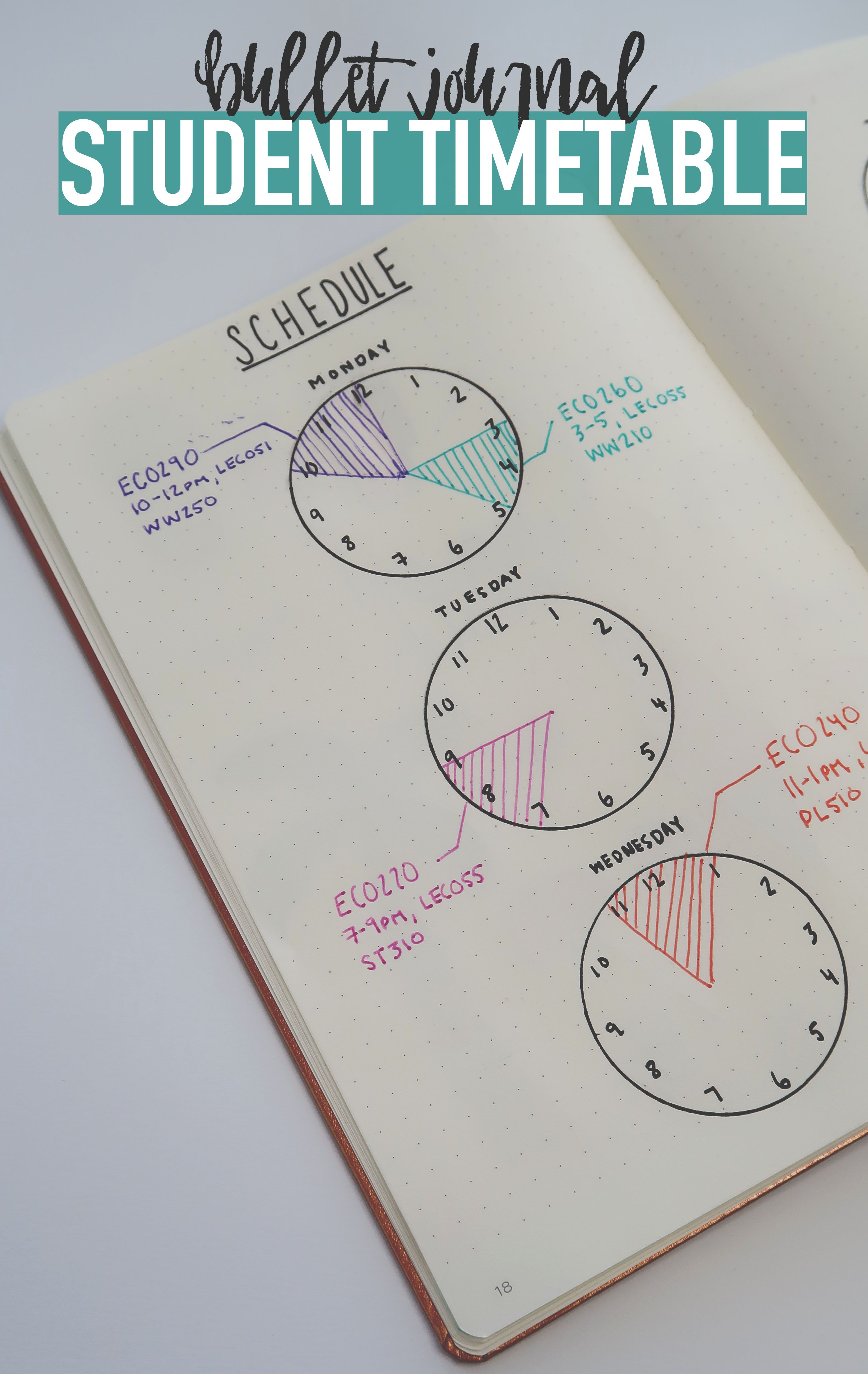 Bullet Journal STUDENT TIMESTABLE...Use clocks to keep track of your schedule so you're always on time :)