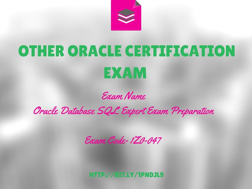 Exam Name Oracle Database Sql Expert Exam Preparation Exam Code