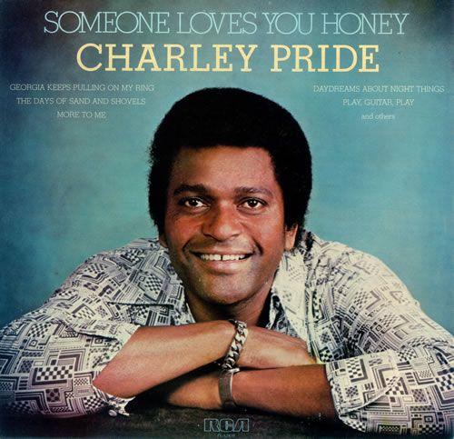 Charley Pride Family Charley Pride Someone Loves You Honey Uk