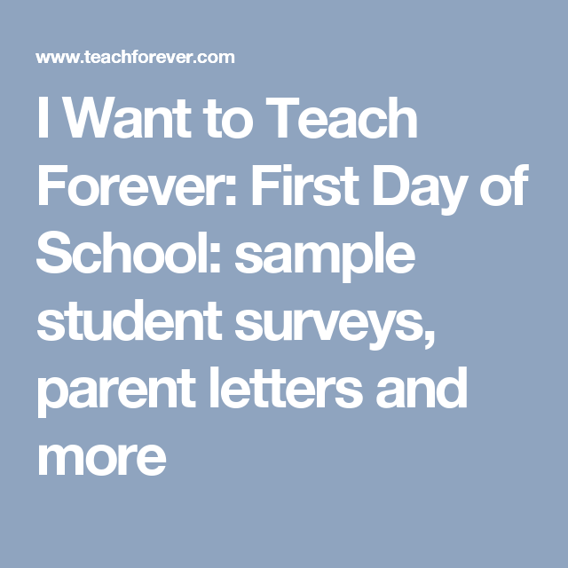 I Want To Teach Forever First Day Of School Sample Student