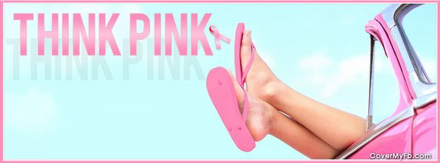 Think Pink Breast Cancer Awareness Facebook Cover