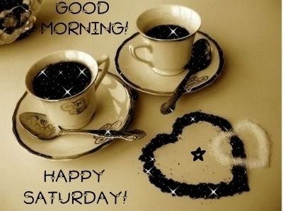 good morning happy saturday quotes quote coffee weekend days of