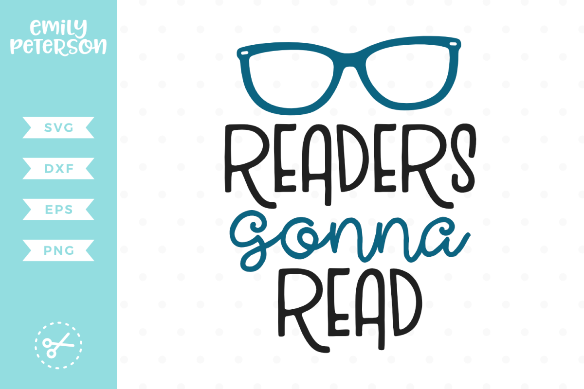 Download Readers Gonna Read SVG DXF EPS PNG | Reading, Book lovers ...