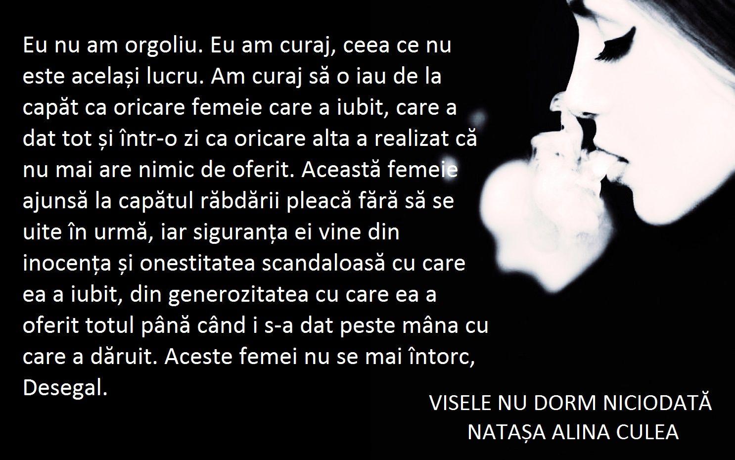 citate femei Citat visele nu dorm niciodata iubire, curaj, orgoliu, femei  citate femei
