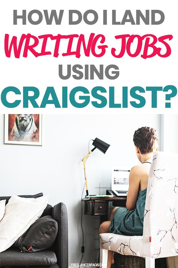 How Do I Land Writing Jobs on Craigslist? Writing jobs