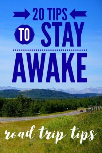 Ways To Stay Awake Impressive 20 Tips To Stay Awake Driving  Ways To Stay Alert  Travel .