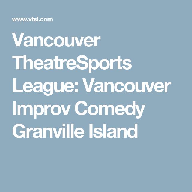 Vancouver TheatreSports League: Vancouver Improv Comedy