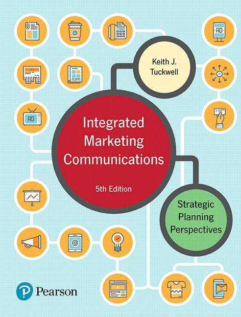 Integrated marketing communications strategic planning integrated marketing communications strategic planning perspectives canadian 5th edition tuckwell test bank test banks solutions fandeluxe Choice Image