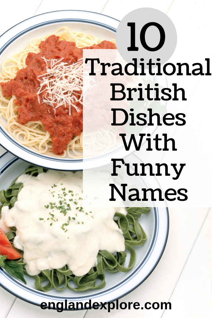 Top 10 Traditional English Foods (With Strange Names