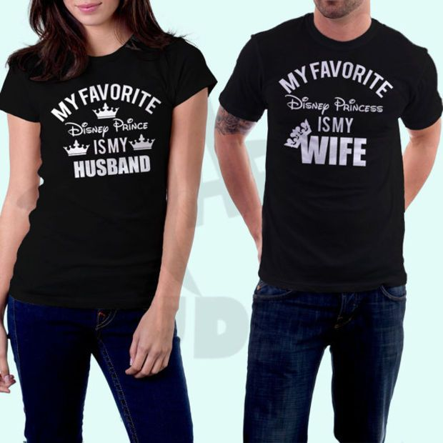 e37638f54f1 My favorite Disney Prince Princess is my husband wife couples T shirt  Disneyland Shirts  Disney  Couples matching shirts.