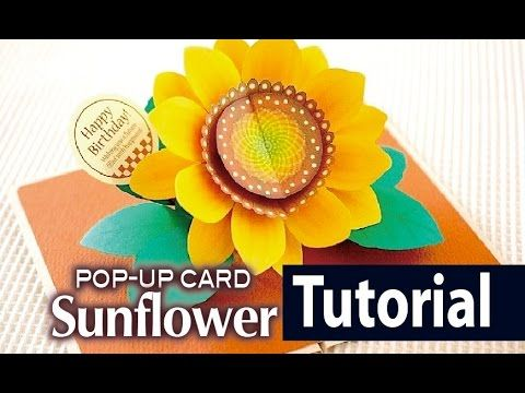 Tutorial Sunflower Pop Up Card Youtube Diy Pop Up Cards Pop Up Card Templates Easy Diy Gifts