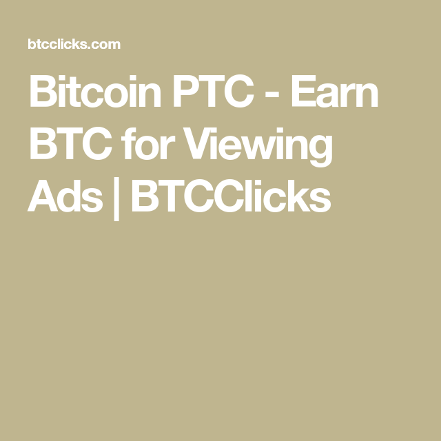 Ptcsolution view ads for bitcoins bettinger grimod immobilier espagne