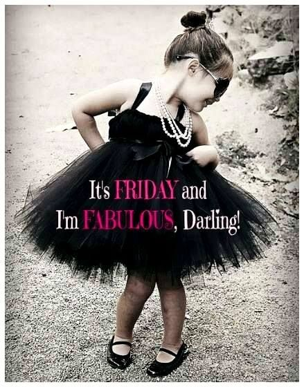 Fabulous … | Fabulous friday quotes, Its friday quotes, Cute ...