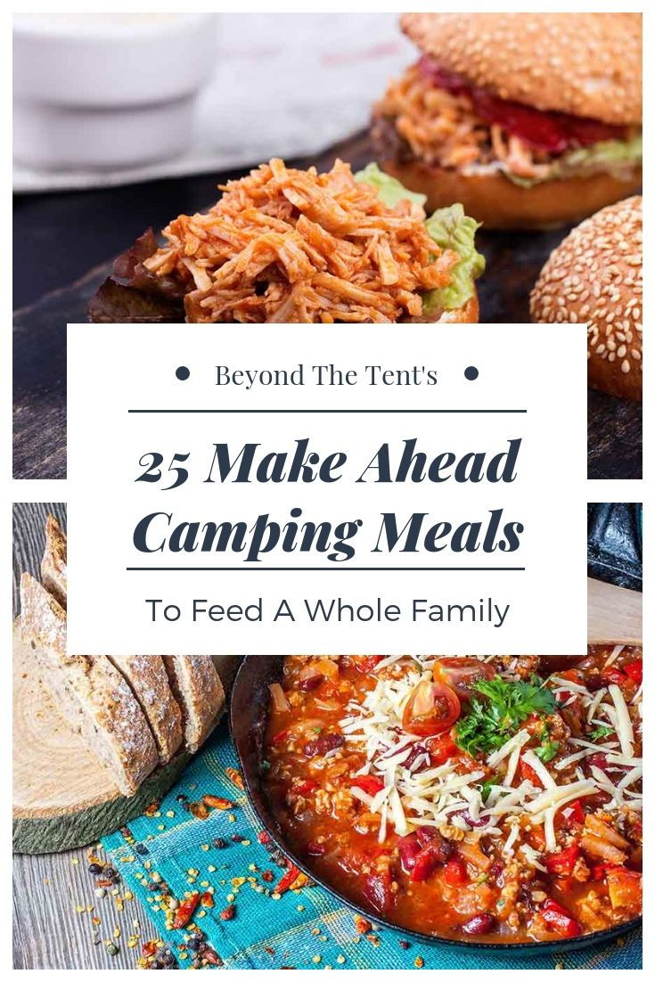 25 Make Ahead Camping Meals to Feed a Whole Family images