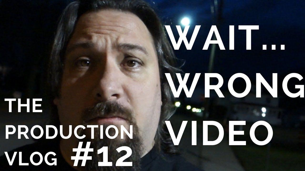 Wait...Wrong Video   Production Vlog #12   #VEDA