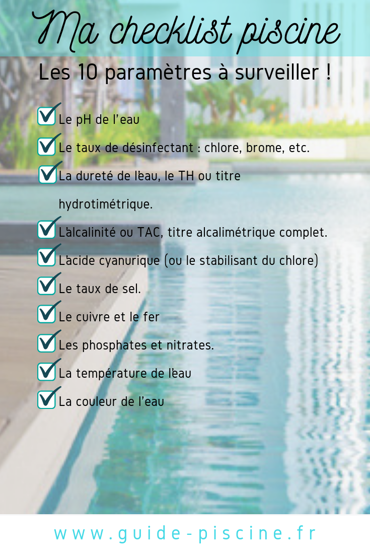 Check List Piscine 10 Parametres A Surveiller Piscine