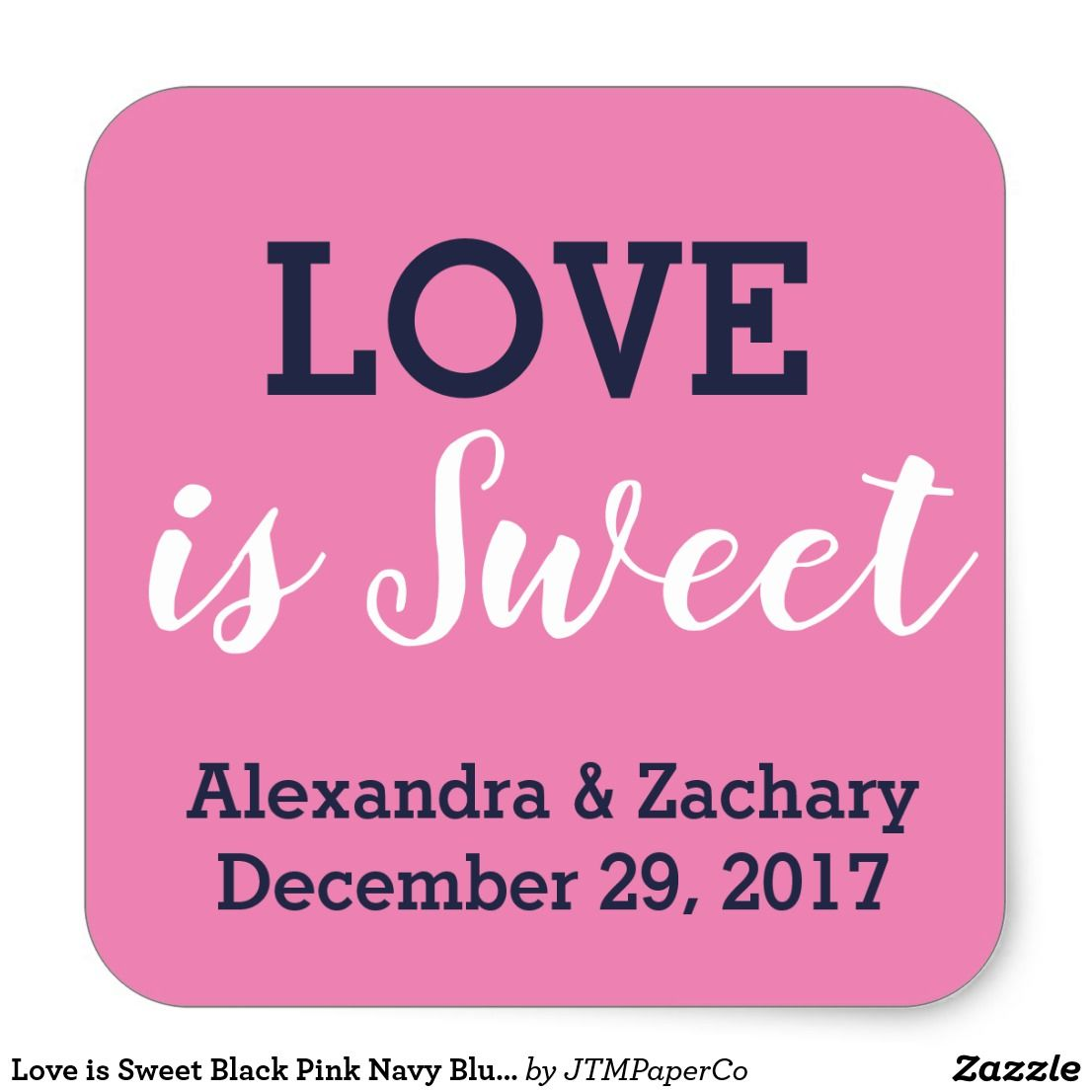 Love is Sweet Black Pink Navy Blue Engage Favor Square Sticker ...