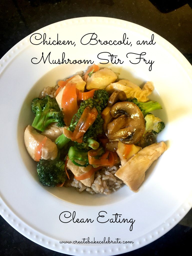 Chicken, Broccoli, And Mushroom Stir Fry  Clean Eats -9280
