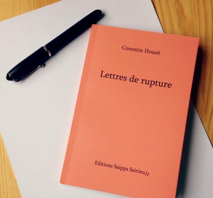 Lettres De Rupture De Corentin Houze Rupture Lettre A Correspondance