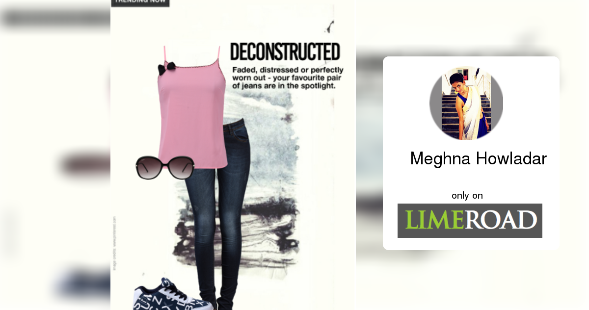 Pin by Meghna Howladar on Styles Created Deconstruction, Vip