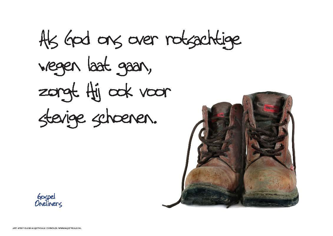 Citaten Over Schoenen : Rotsachtige weg hoeft geen probleem te zijn god geeft je