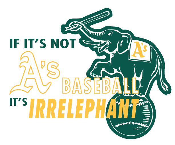 Oakland A S Oakland Athletics Baseball Oaktown Oakland Athletics