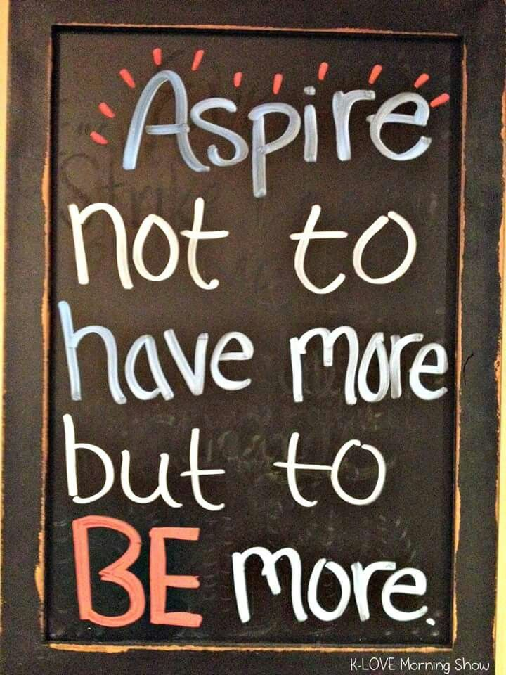 Be more | Thought for today, Wise quotes, Chalkboard quote art