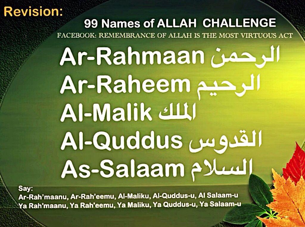 Ar Rahmaan, Ar Raheem, Al Malik, Al Quddus, As Salaam   Learn the 99