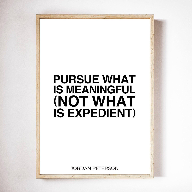 jordan peterson quote print rule 7