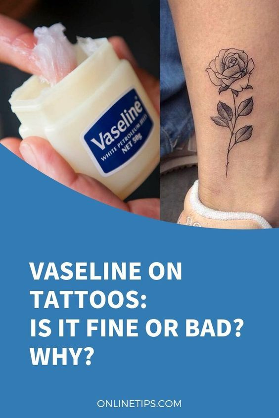 Henna Tattoo Care Vaseline: Vaseline On Tattoos: Is It Fine Or Bad? Why?