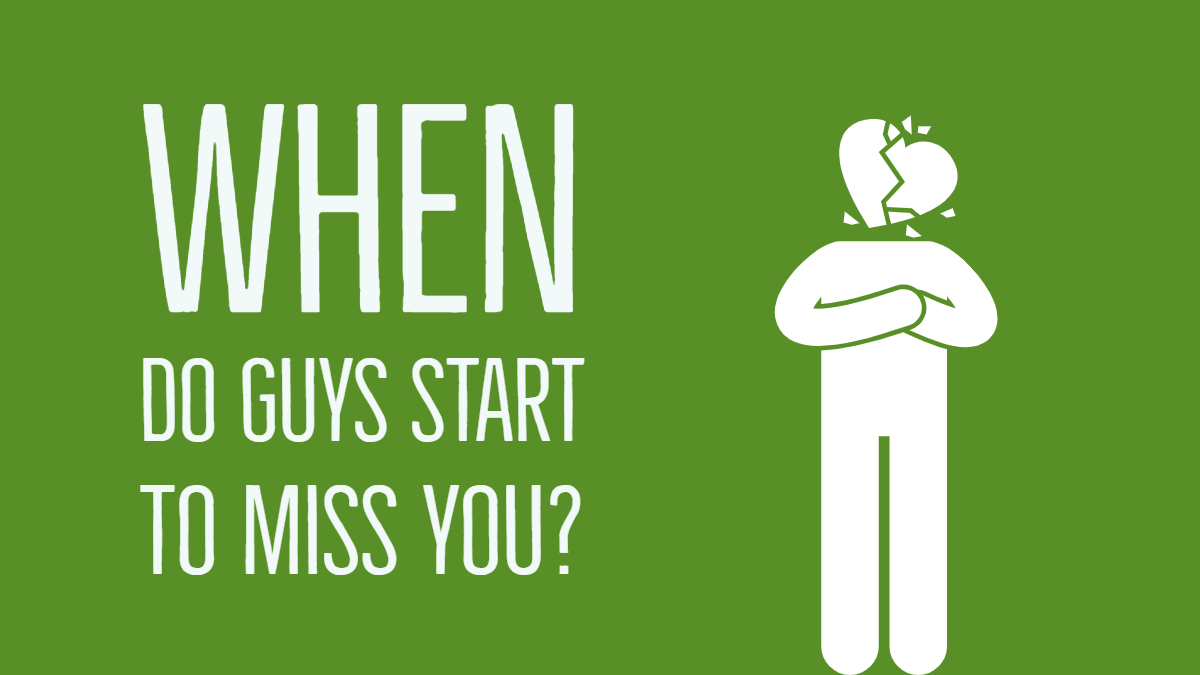 When Do Guys Start To Miss You After A Breakup? | Go for