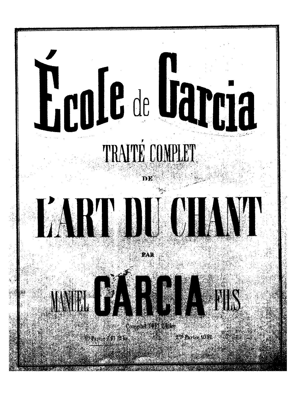 École de Garcia (Garcia Jr , Manuel) - IMSLP/Petrucci Music Library