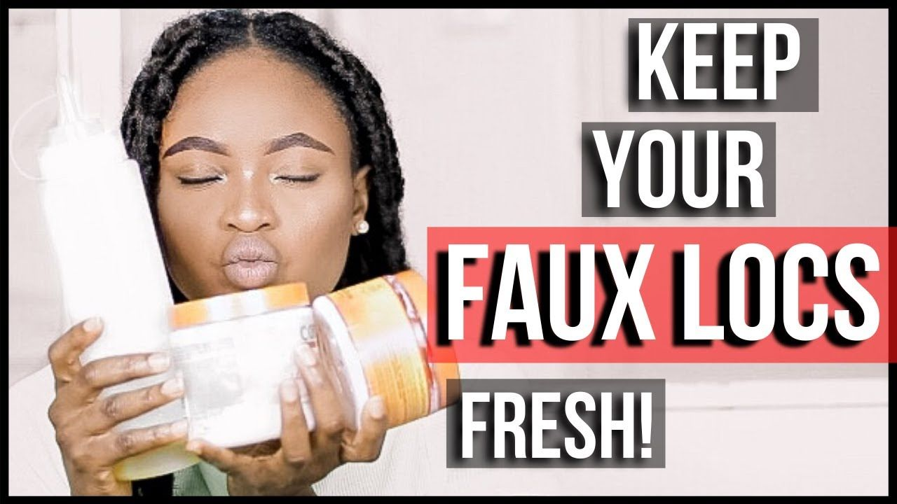How To Maintain Your Faux Locs | Feyisetan - YouTube