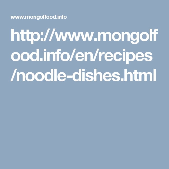 Httpmongolfoodfoenrecipesnoodle dishesml mongolia mongolian cuisins dishes made with fresh or fried noodles forumfinder Choice Image