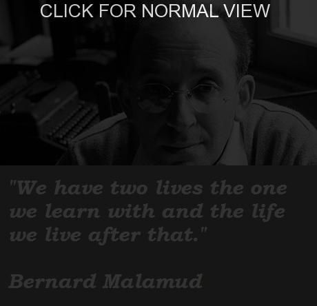 Bernard Malamud quote #3