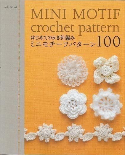 MINI MOTIF CROCHET Pattern 100 - Japanese Craft Book