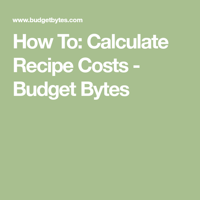 How To Calculate Recipe Cost - Step by Step Tutorial ...