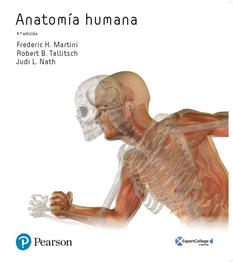Anatomía humana / Frederic H. Martini, Robert B. Tallitsch, Judi L ...