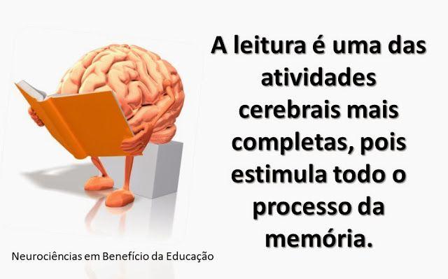 Neurociências em benefício da Educação!: Leia muito, seu cérebro agradece!