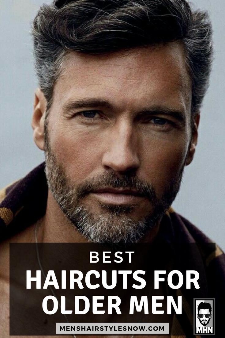 Haircut styles for men 2018 best hairstyles for older men   tips for men  pinterest