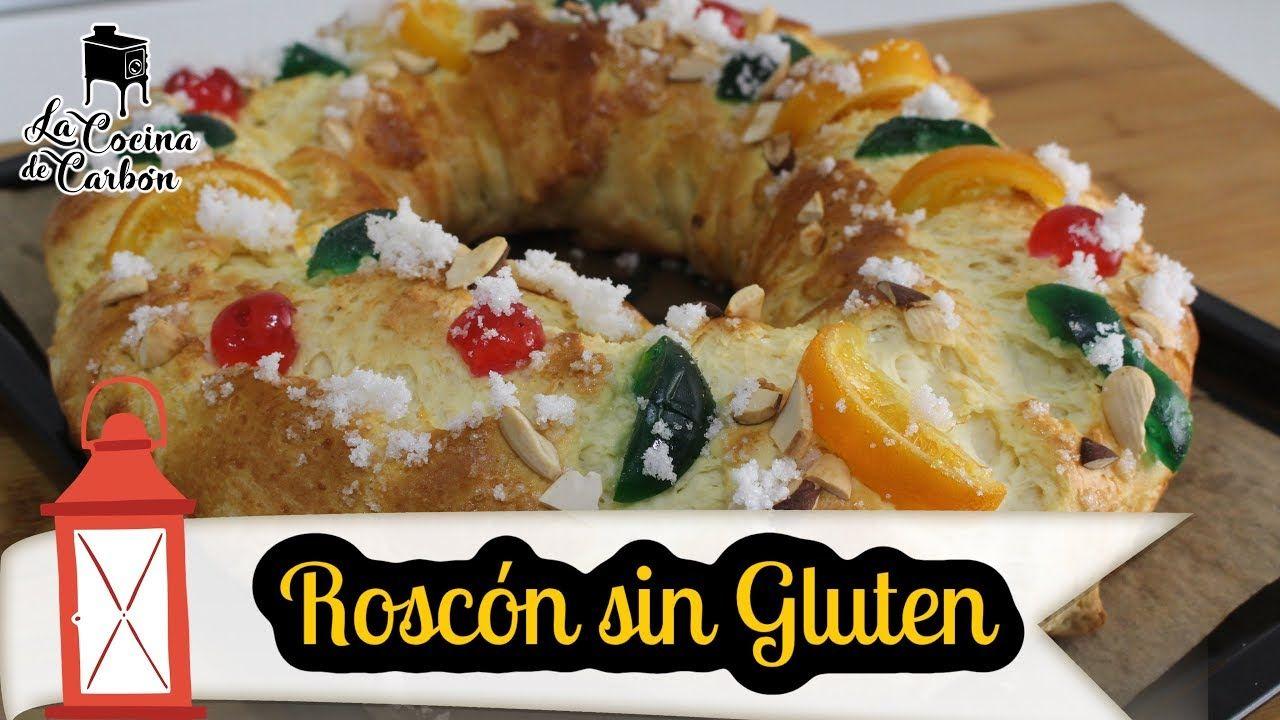 Roscón De Reyes Sin Gluten Fácil Y Delicioso Youtube Sin Gluten Postres Saludables Roscón De Reyes