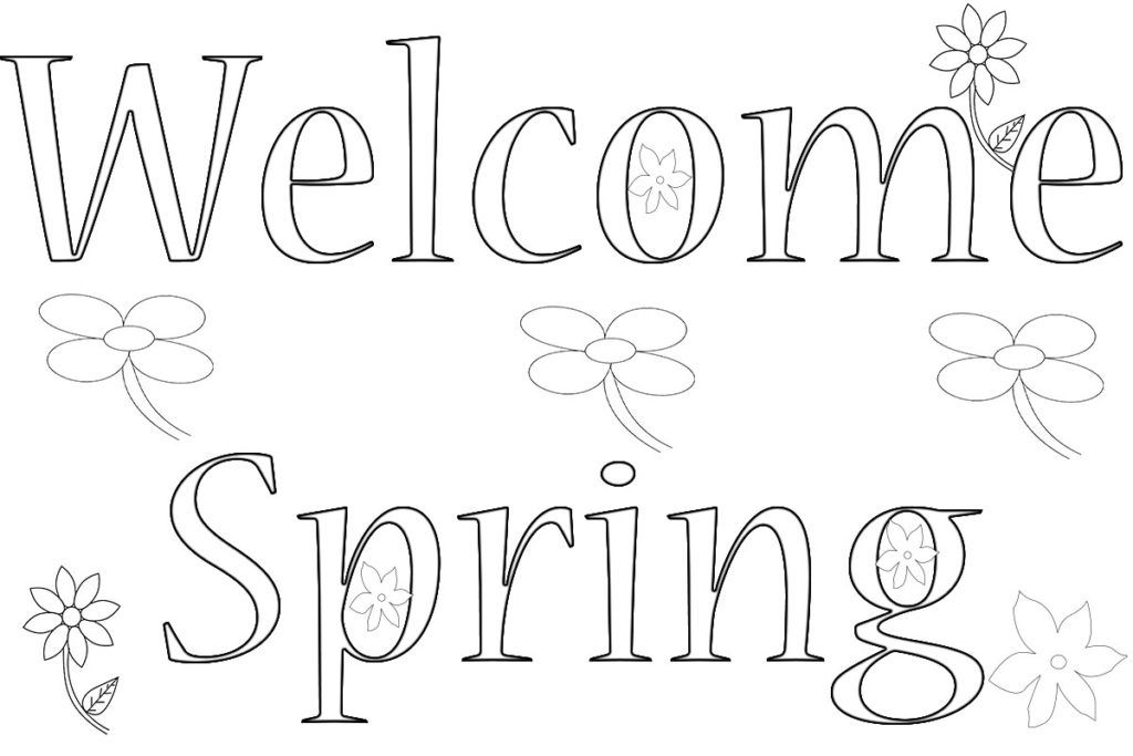 Welcome Spring Coloring Pages Coloring Pages To Print Kindergarten Coloring Pages Spring Coloring Pages