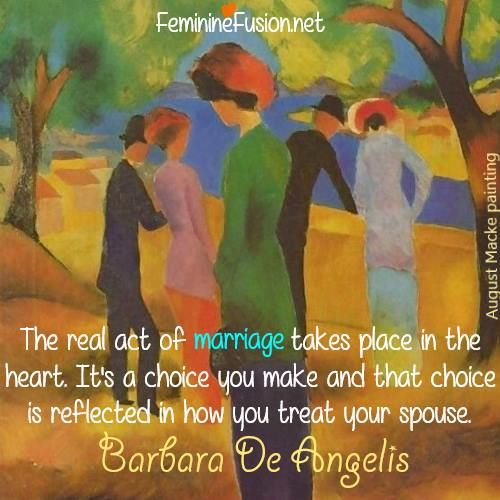 Barbara De Angelis Quote ~ Marriage ⋆ Awesome Quotes by Women