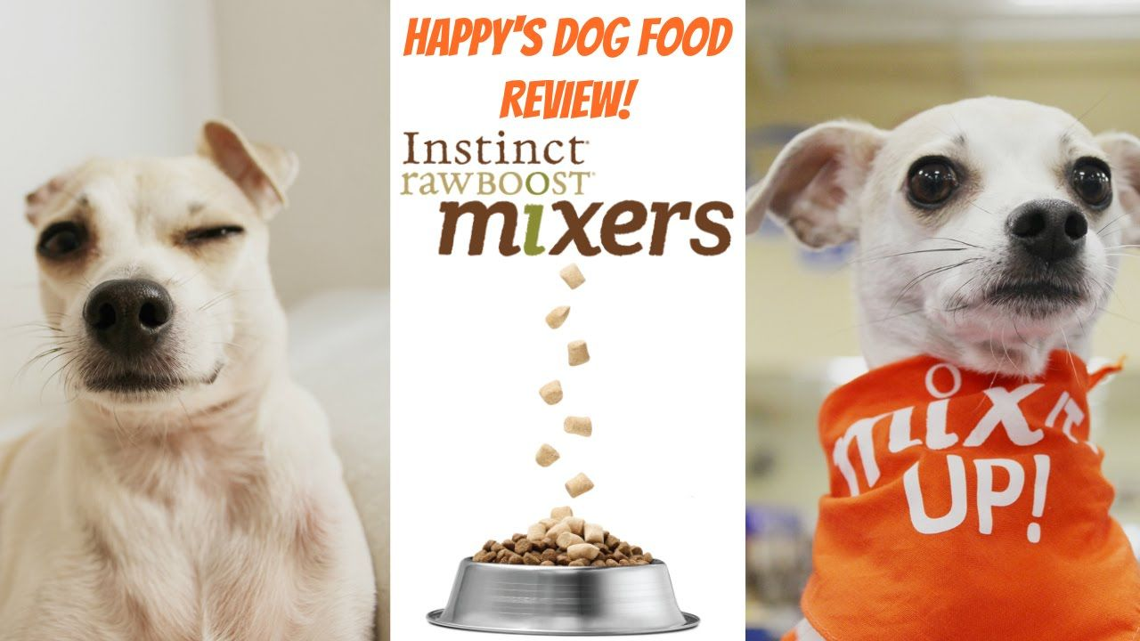 Happy S Dog Food Review Mixitup With Instinct Raw Boost Mixers
