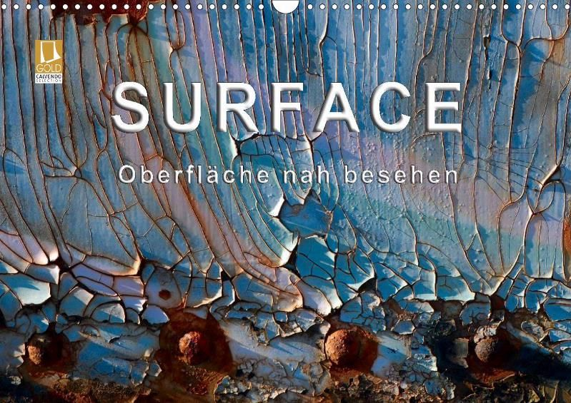 Surface - Oberfläche nah besehen - CALVENDO Kalender von Gerhard Zinn -  #calvendo #calvendogold #kalender #fotografie #surface