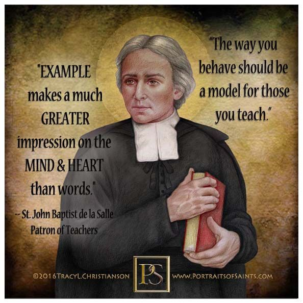 Bible Quotes About St John The Baptist: St. John Baptist De La Salle Inspired Others To Teach And