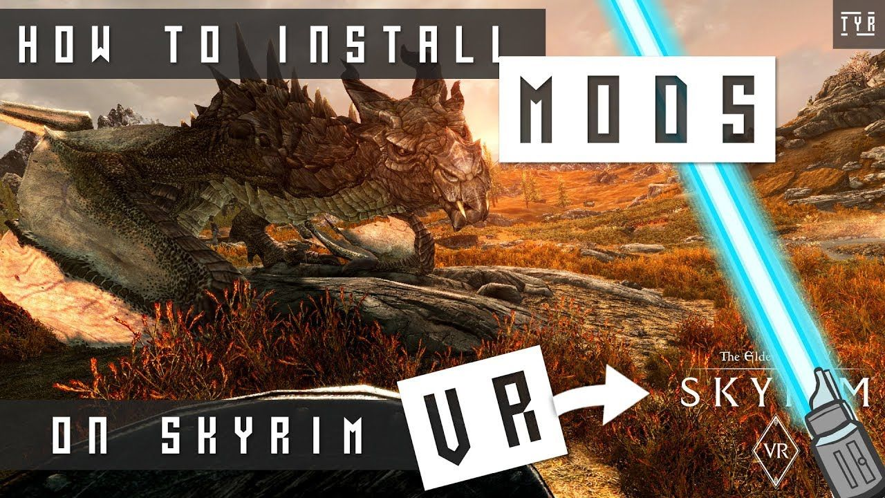 HOW TO Install MODS in SKYRIM VR - EASY GUIDE - NEXUS MOD